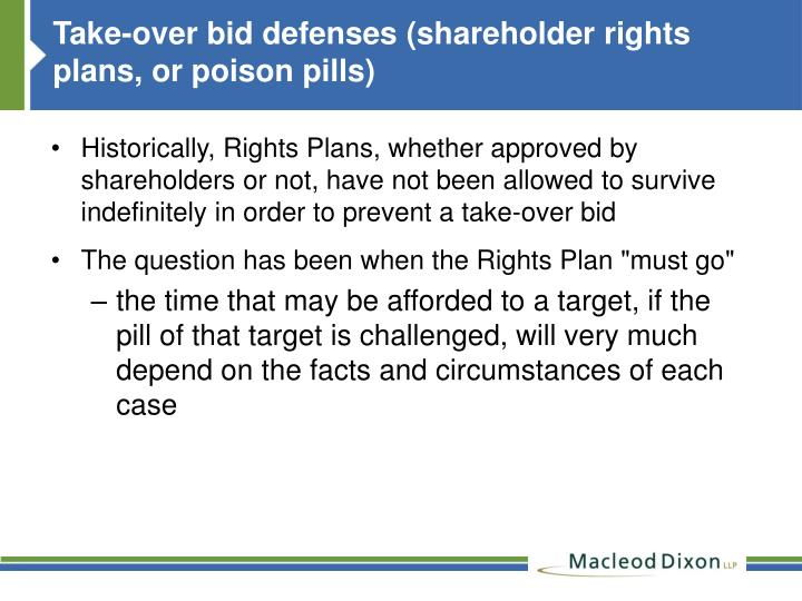 Take-over bid defenses (shareholder rights plans, or poison pills)