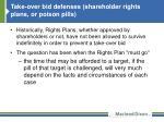 take over bid defenses shareholder rights plans or poison pills3