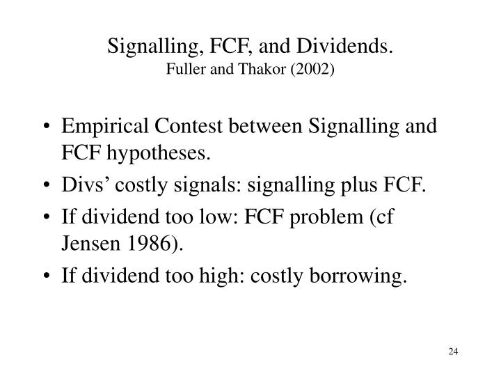 Signalling, FCF, and Dividends.