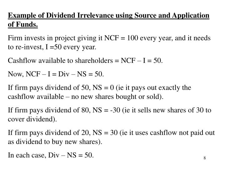 Example of Dividend Irrelevance using Source and Application of Funds.