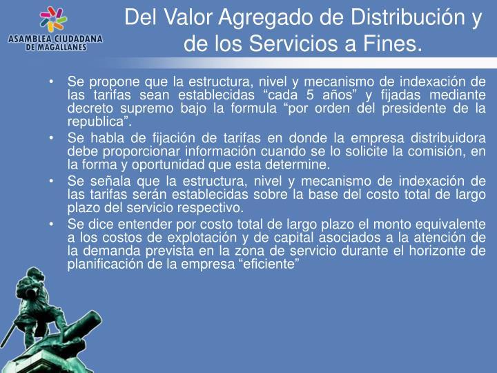 Del Valor Agregado de Distribución y de los Servicios a Fines.