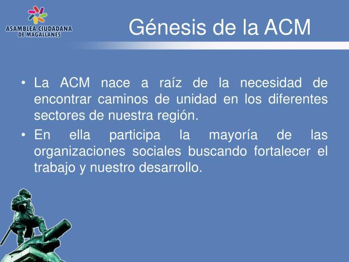Génesis de la ACM