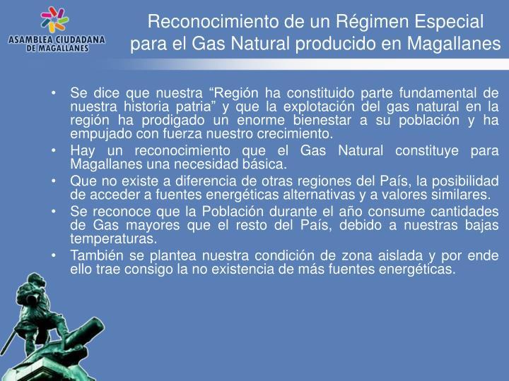 Reconocimiento de un Régimen Especial para el Gas Natural producido en Magallanes