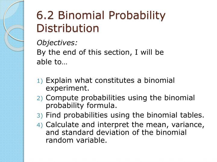 6.2 Binomial Probability Distribution