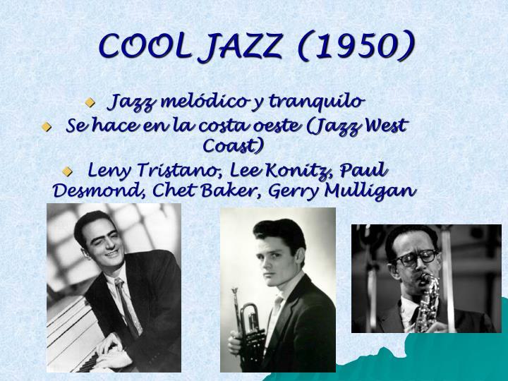 COOL JAZZ (1950)