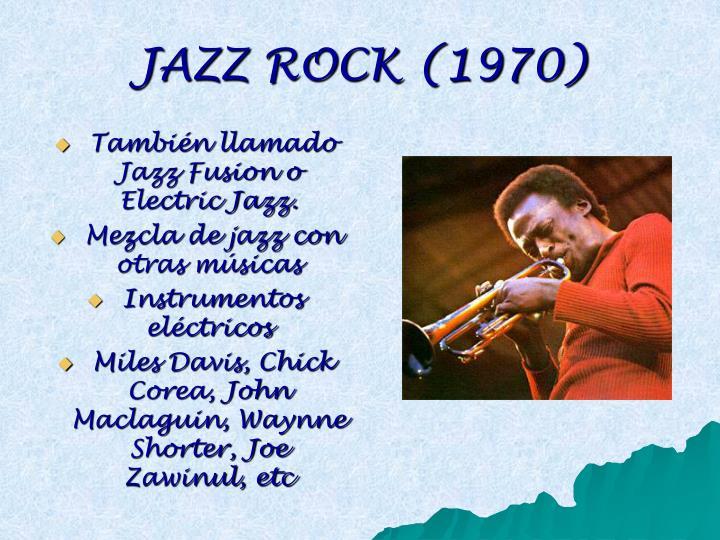 JAZZ ROCK (1970)