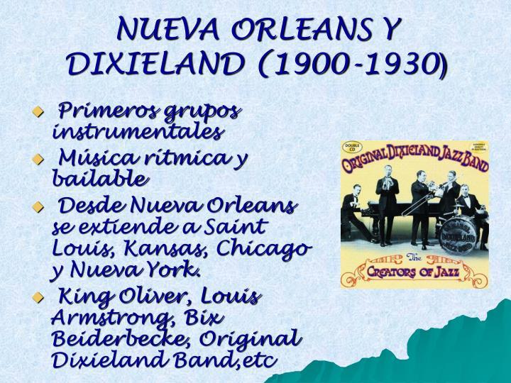 NUEVA ORLEANS Y DIXIELAND (1900-1930