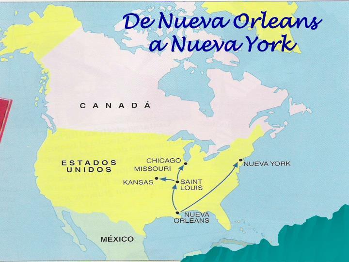 De Nueva Orleans a Nueva York