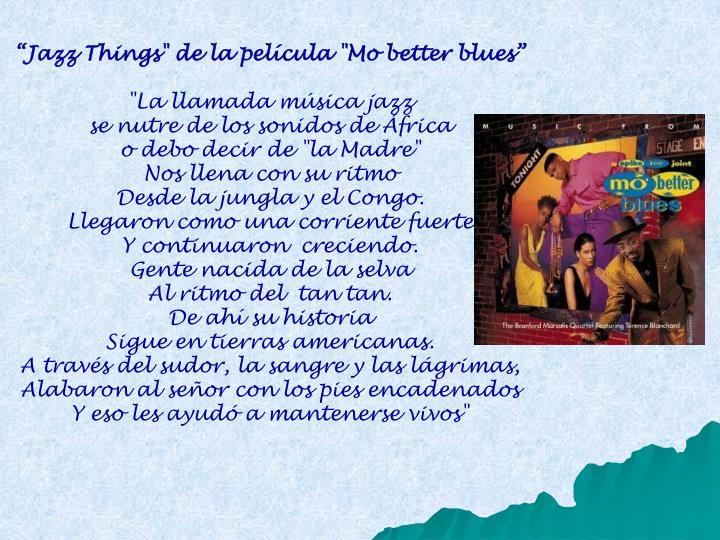 """Jazz Things"" de la película ""Mo better blues"""