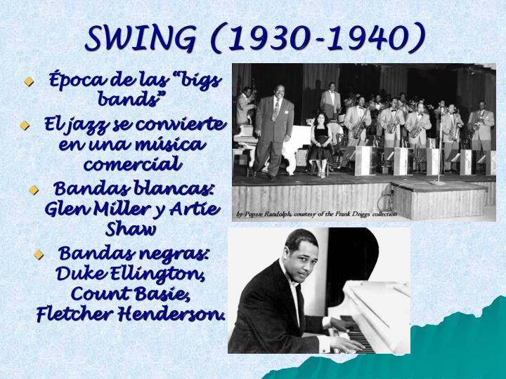 SWING (1930-1940)