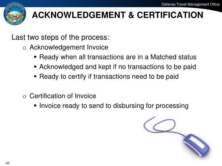 ACKNOWLEDGEMENT & CERTIFICATION
