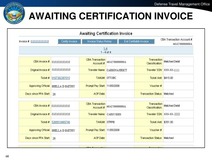 AWAITING CERTIFICATION INVOICE