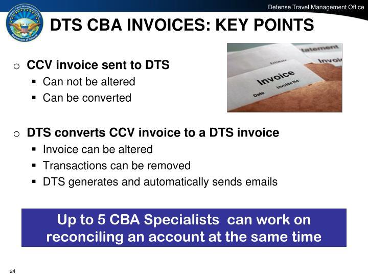 DTS CBA INVOICES: KEY POINTS
