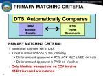 primary matching criteria