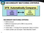 secondary matching criteria