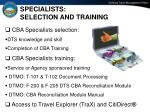 specialists selection and training