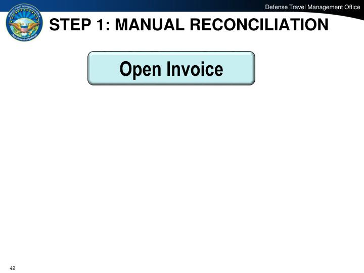 STEP 1: MANUAL RECONCILIATION