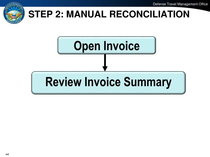 STEP 2: MANUAL RECONCILIATION