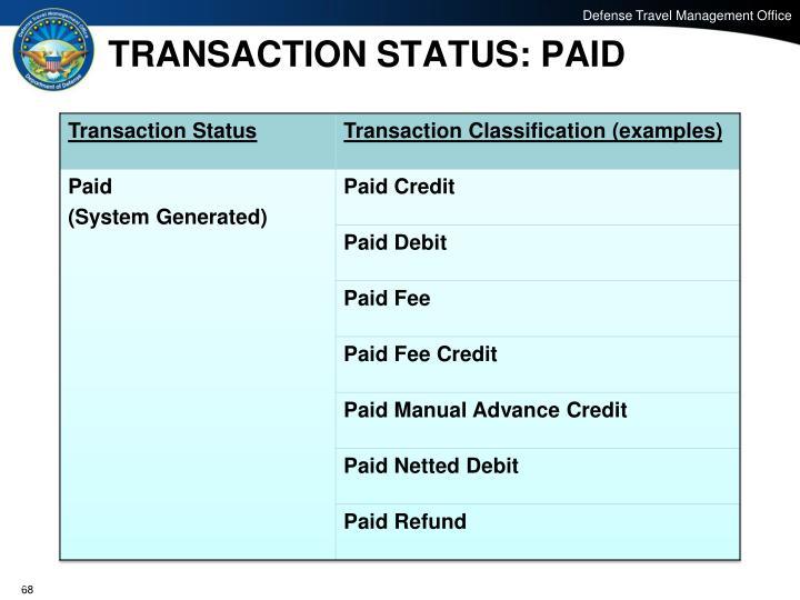 TRANSACTION STATUS: PAID