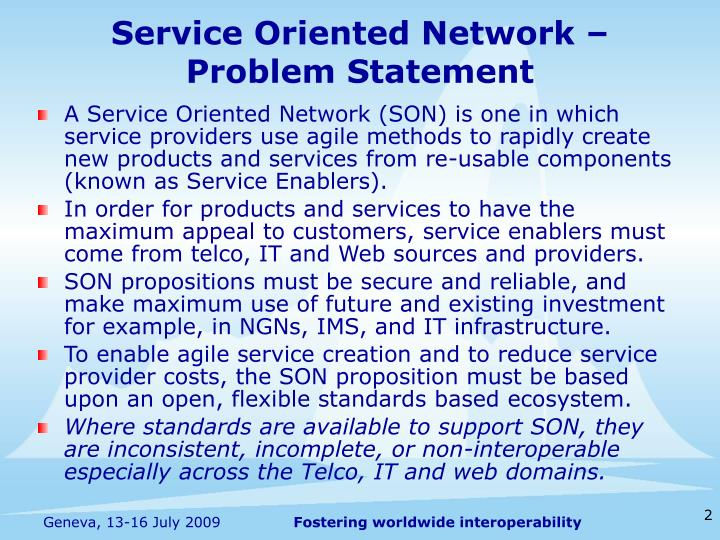 Service oriented network problem statement