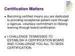 certification matters