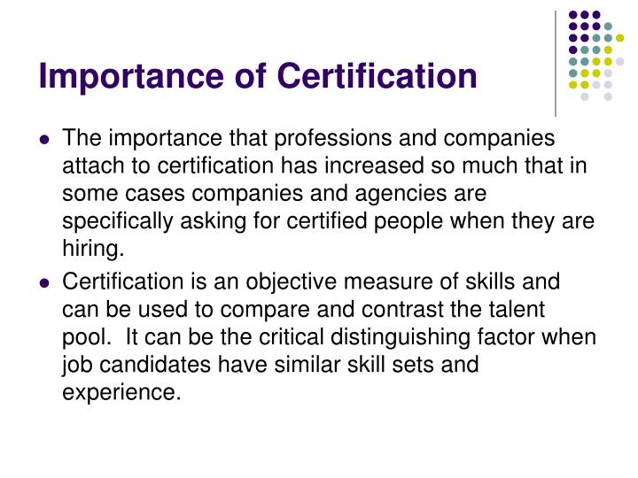Importance of Certification