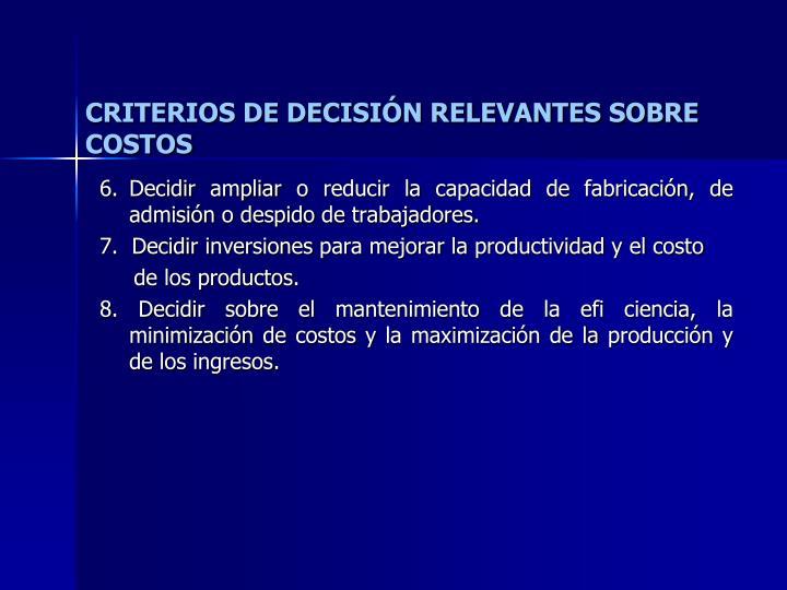 CRITERIOS DE DECISIÓN RELEVANTES SOBRE COSTOS