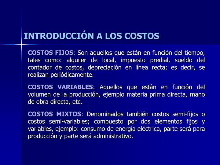 INTRODUCCIÓN A LOS COSTOS