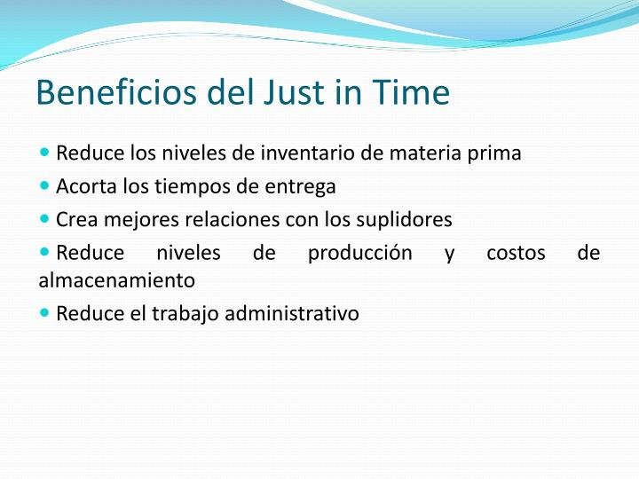 Beneficios del Just in Time