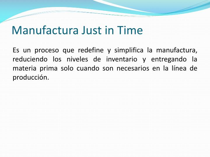 Manufactura Just in Time