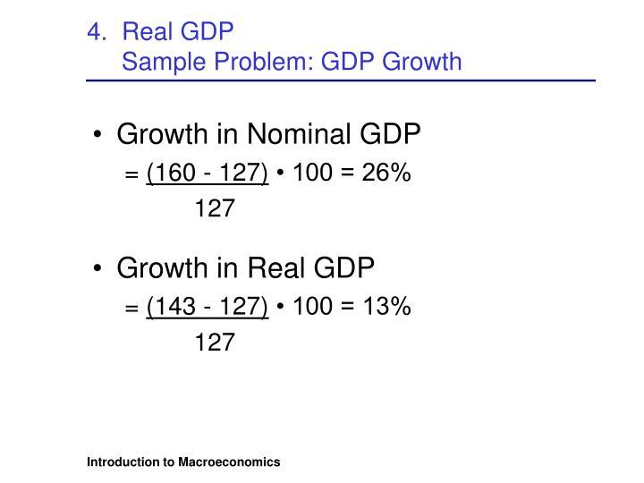 4.  Real GDP