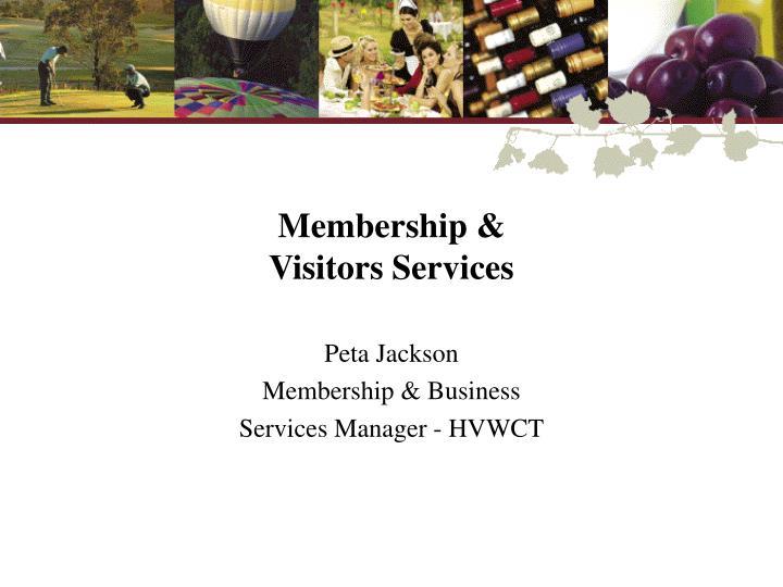 Membership &