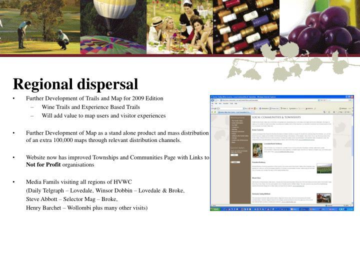 Regional dispersal