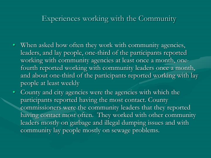 Experiences working with the Community