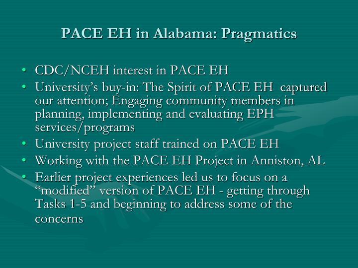 PACE EH in Alabama: Pragmatics