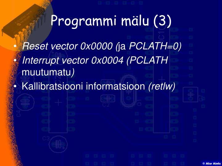 Programmi mälu (3)
