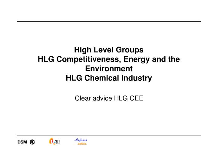 High Level Groups