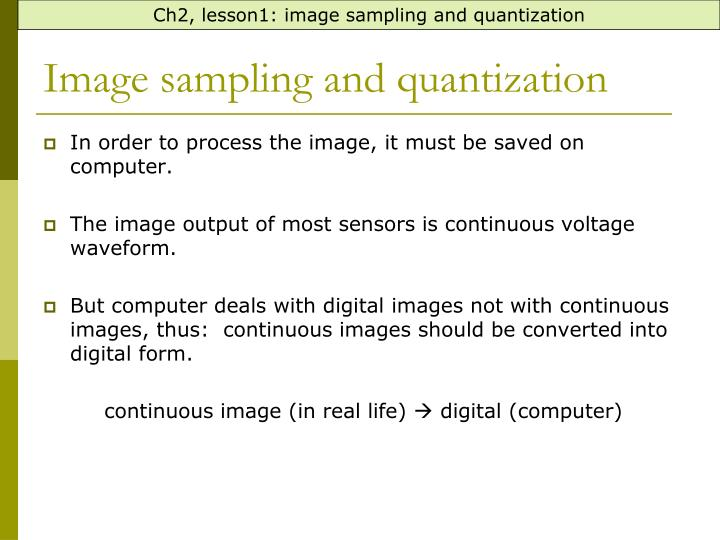 Ch2, lesson1: image sampling and quantization