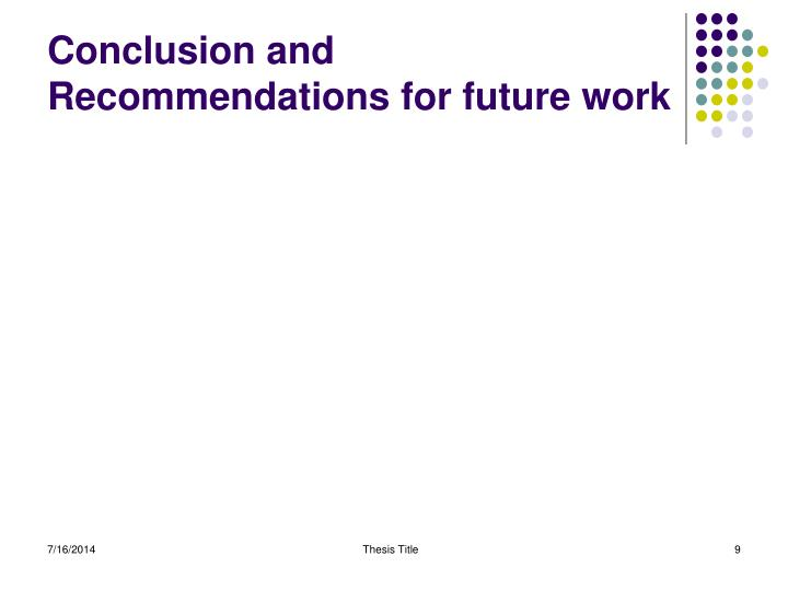 Conclusion and Recommendations for future work