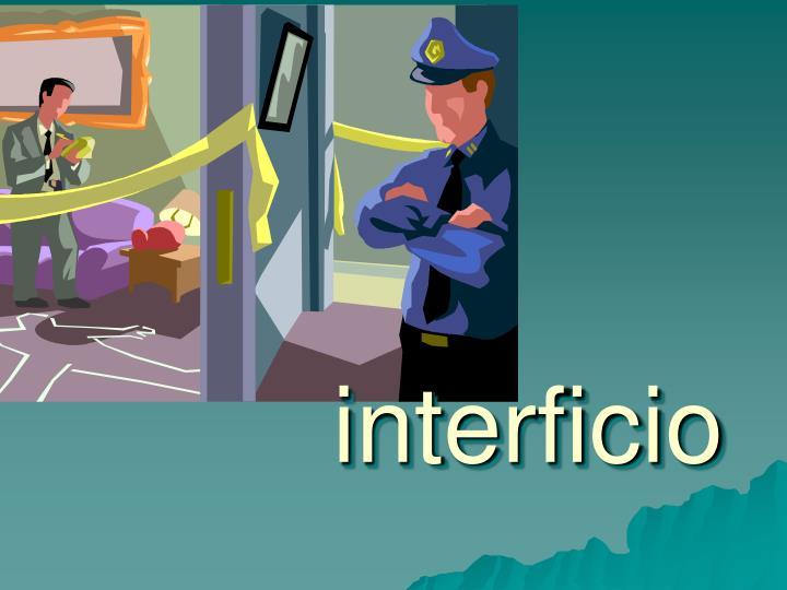 interficio