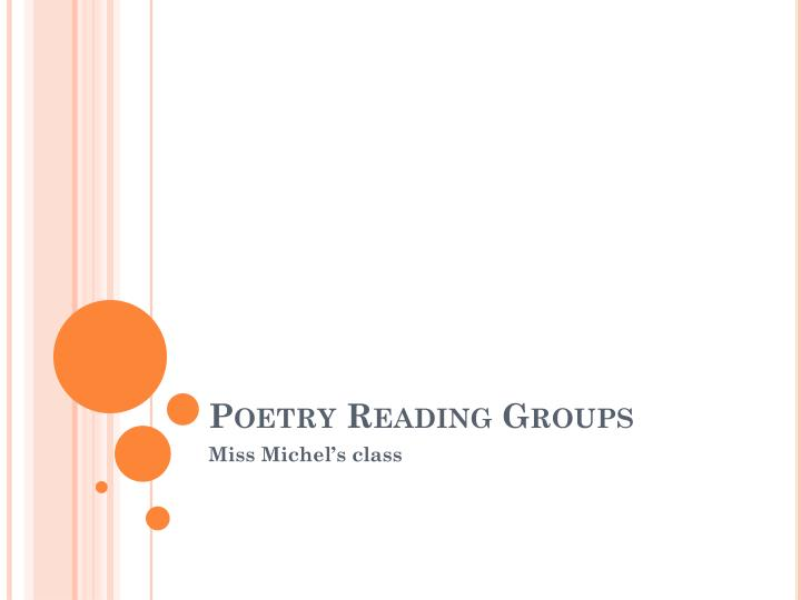 Poetry reading groups