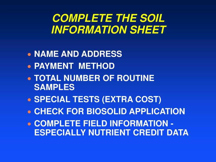 COMPLETE THE SOIL INFORMATION SHEET