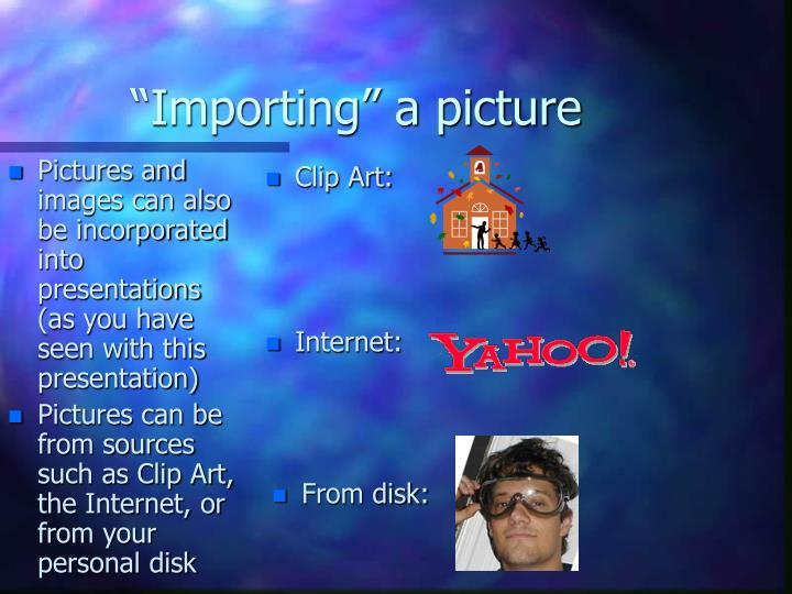 """""""Importing"""" a picture"""