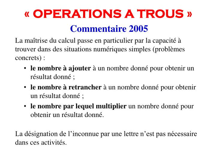 « OPERATIONS A TROUS »