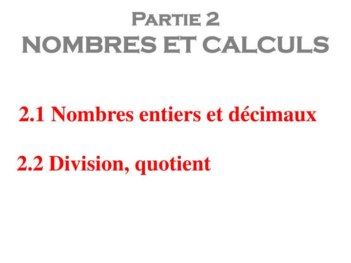 2.1 Nombres entiers et décimaux