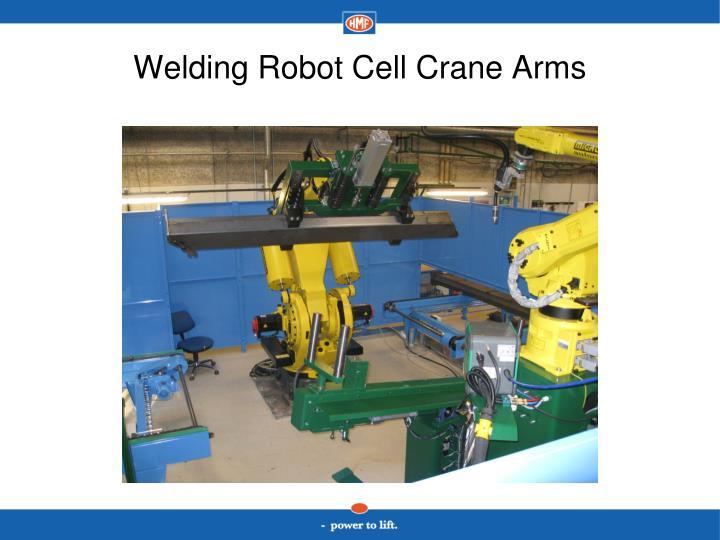 Welding Robot Cell Crane Arms