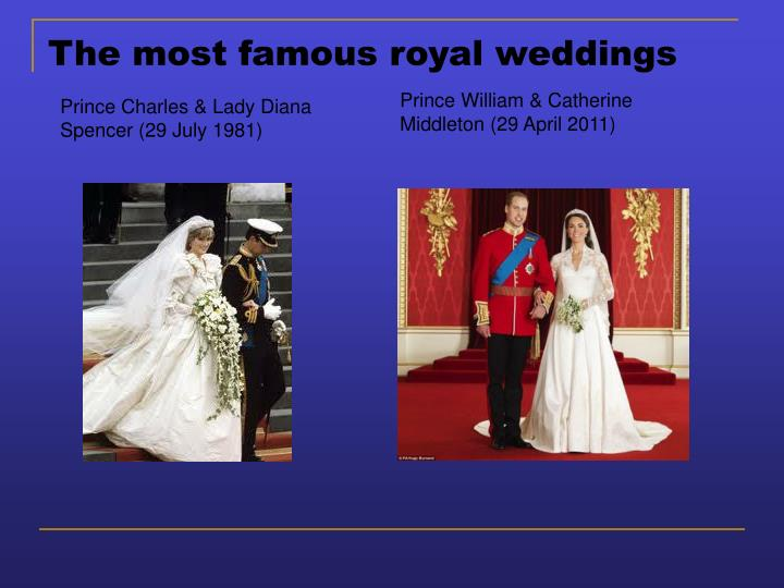 The most famous royal weddings