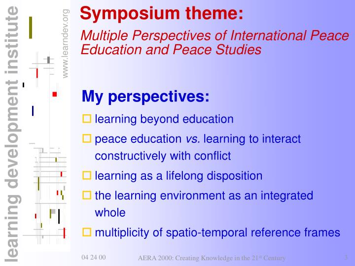 Symposium theme multiple perspectives of international peace education and peace studies