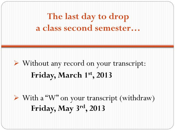 The last day to drop
