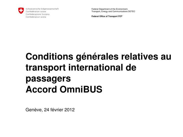 Conditions g n rales relatives au transport international de passagers accord omnibus